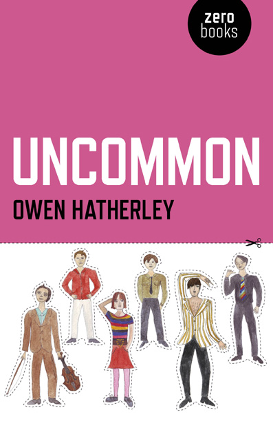 Uncommon by Owen Hatherley Zer0 Books
